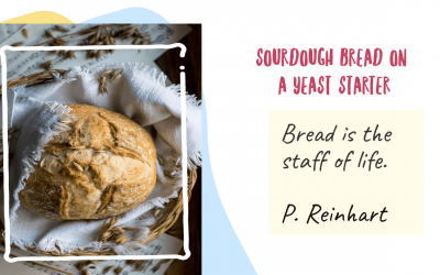 Sourdough Bread Recipe from a Yeast Starter to make at home with just 4 easy steps!