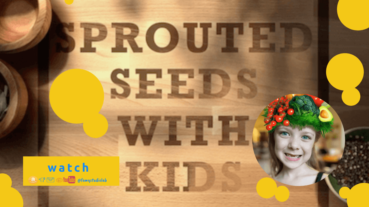 Sprouted Seeds Together with Kids FamQStudioLab